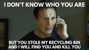Bin Meme - missing your recycle bin in conshohocken morethanthecurve
