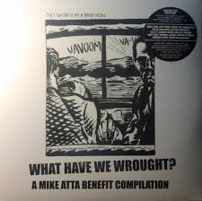 Little Lupe Compilation - various what have we wrought a mike atta benefit compilation