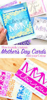 mother u0027s day card ideas to make with your cricut 100 directions