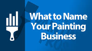 painting company names what to name your painting business