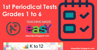 1st periodical tests for grades 1 to 6 deped lp u0027s
