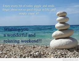 wishing a wonderful weekend quotes