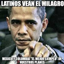 Memes Latinos - latinos vean el milagro pissed off obama meme on memegen