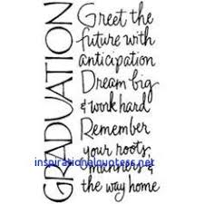 inspirational quotes for graduation inspirational quotes