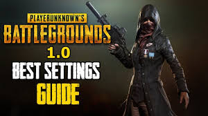 pubg best settings pubg 1 0 best settings increase your visibility and overall