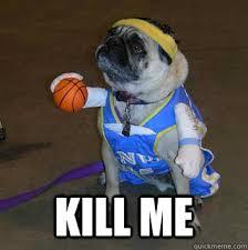 Kill Me Meme - kill me sad dog quickmeme