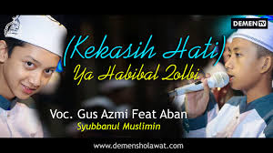 Ya Habibal Qolbi Lirik Kekasih Hati Ya Habibal Qolbi Syubbanul Muslimin