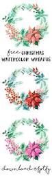 free christmas watercolor wreaths free pretty things for you