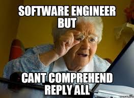 Engineer Meme - image result for software engineer meme software engineering