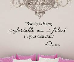 Quotes About Home Decor Amazon Com Beauty Is Being Comfortable And Confident In Your Own