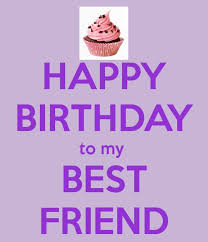quotes for my friends birthday happy birthday quotes for friends