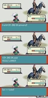 Pokemon Meme Generator - kim jong un in pokemon by datpokemonguy meme center