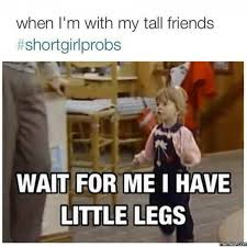 Short People Meme - 29 shortgirlproblems every petite person can relate to http