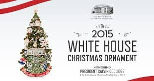 the 2015 official www whitehousehistory org ornament