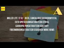 calories in miller light beer how many calories are in a miller light youtube