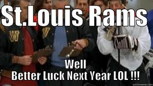 St Louis Rams Memes - st louis lambs quickmeme