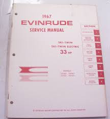 service manual for 33 hp evinrude outboard motor 1967 u2022 24 95
