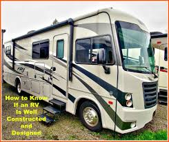 know if an rv is well designed and constructed axleaddict