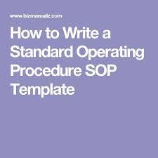 best 25 standard operating procedure template ideas on pinterest