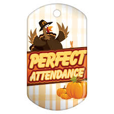 attendance thanksgiving brag tags schoollife