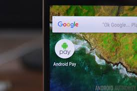 android pay stores android pay what is it how does it work and who supports it