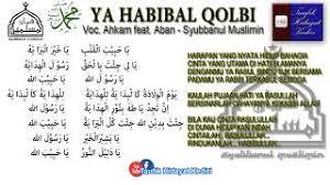 Ya Habibal Qolbi Lagu Teks Ya Habibal Qolbi Hafidzul Ahkam Feat Nurus