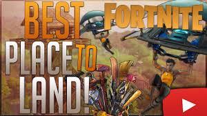 fortnite battle royale the best place to drop best parachute