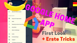 google home app deutsch überblick u0026 tricks deutsch app
