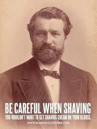 Shaving Meme - be careful when shaving meme guy