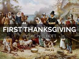thanksgiving firstiving by jaylin elliott picture ideas story