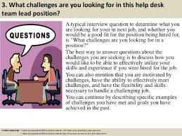 help desk positions near me top 10 help desk team lead interview questions and answers