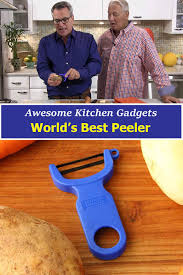 awesome kitchen gadgets world u0027s best veggie peeler how to feed