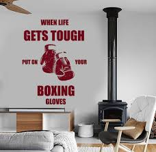 sport wall vinyl decals page 2 wallstickers4you wall vinyl boxing quotes when life gets tough put on your boxing gloves z3965