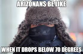 Winter Meme - 11 memes that sum up winter in tucson tucson com