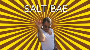 What Means Meme - who is salt bae the meaning and origin of the salt bae meme
