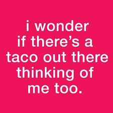 Taco Memes - the best taco puns jokes and memes borracha mexican cantina