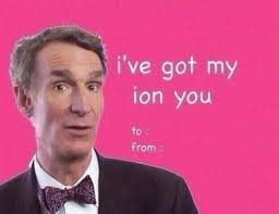 Valentine Cards Meme - bill nye i ve got my ion you valentines meme nerd swag
