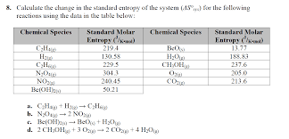 Standard Entropy Change Table Solved 8 Calculate The Change In The Standard Entropy Of