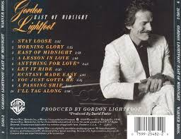 Gordon Light East Of Midnight Gordon Lightfoot Songs Reviews Credits