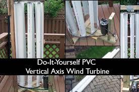 Backyard Wind Power Diy Pvc Vertical Axis Wind Turbine