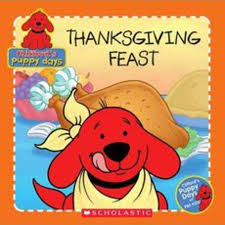 clifford s puppy days thanksgiving feast by quinlan b