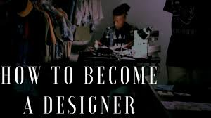 Colleges To Become A Fashion Designer Becoming A Fashion Designer Without A Degree Fashion Today