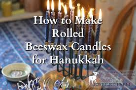 where can i buy hanukkah candles how to make rolled beeswax candles for hanukkah