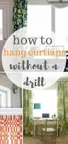 Hanging Up Curtains Without Nails by How To Hang Your Curtains Without A Drill Moody Mooch