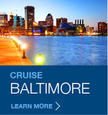 cruises from baltimore cruises out of baltimore baltimore md