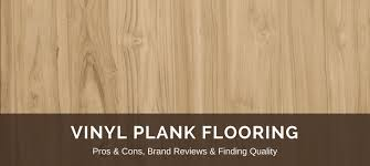 vinyl plank flooring 2018 fresh reviews best lvp brands pros vs