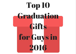 graduation gifts for boys top 10 best graduation gifts for guys bestfridaydeals org