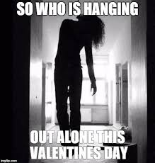 Valentines Day Funny Memes - valentines day meme imgflip