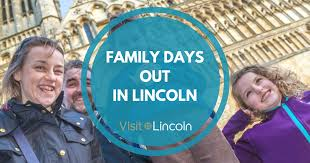 family days out visit lincoln