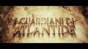 film gratis da vedere in italiano i guardiani di atlantide film indipendente completo youtube